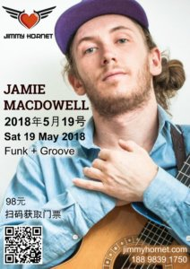 Jamie MacDowell at Jimmy Hornet, Zhongshan China