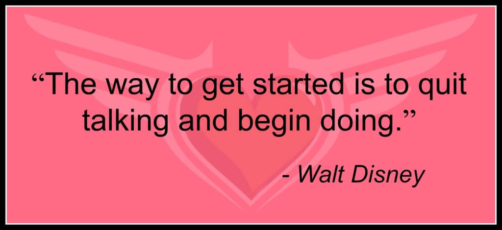 Walt Disney Quote for Jimmy Hornet on getting started