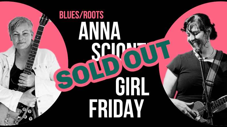 Sold Out Anna Scionti & Girl Friday WI