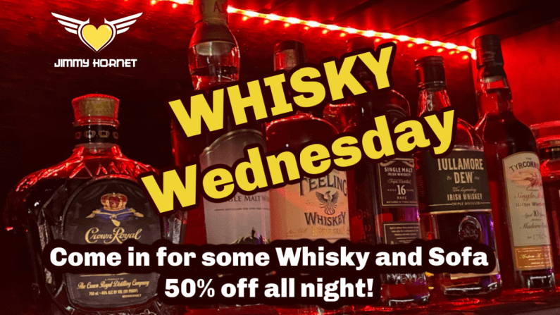 Whisky Wednesdays at Jimmy Hornet