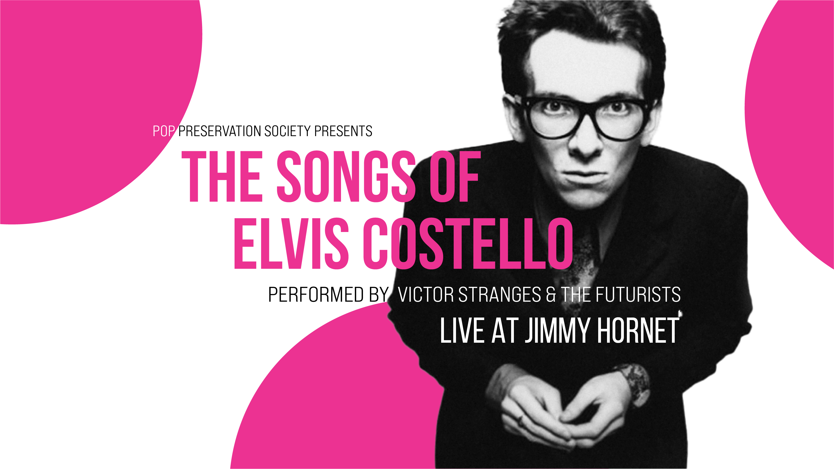 Elvis Costello Show at Jimmy Hornet