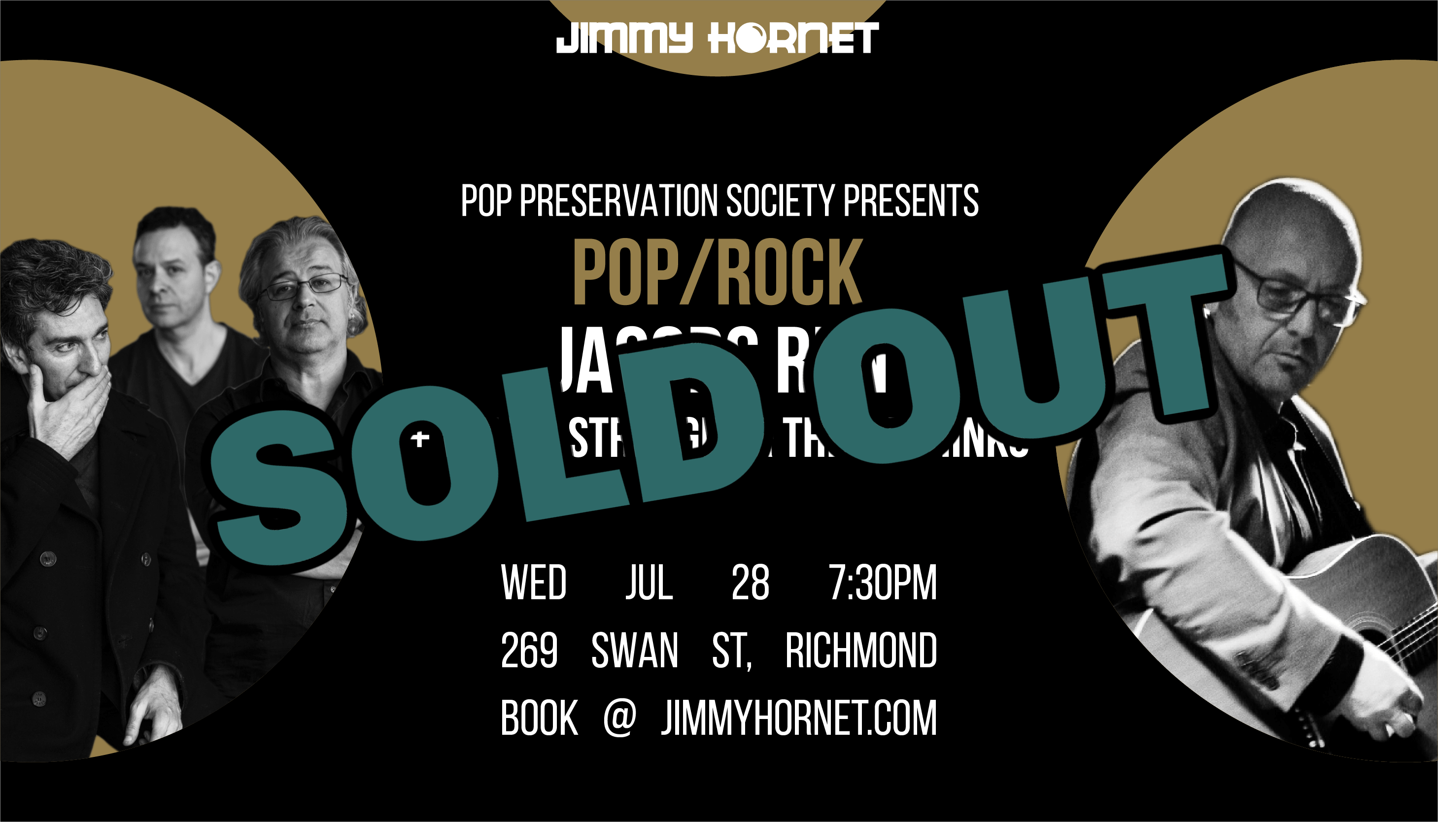 Sold Out Wed 28 July at Jimmy Hornet