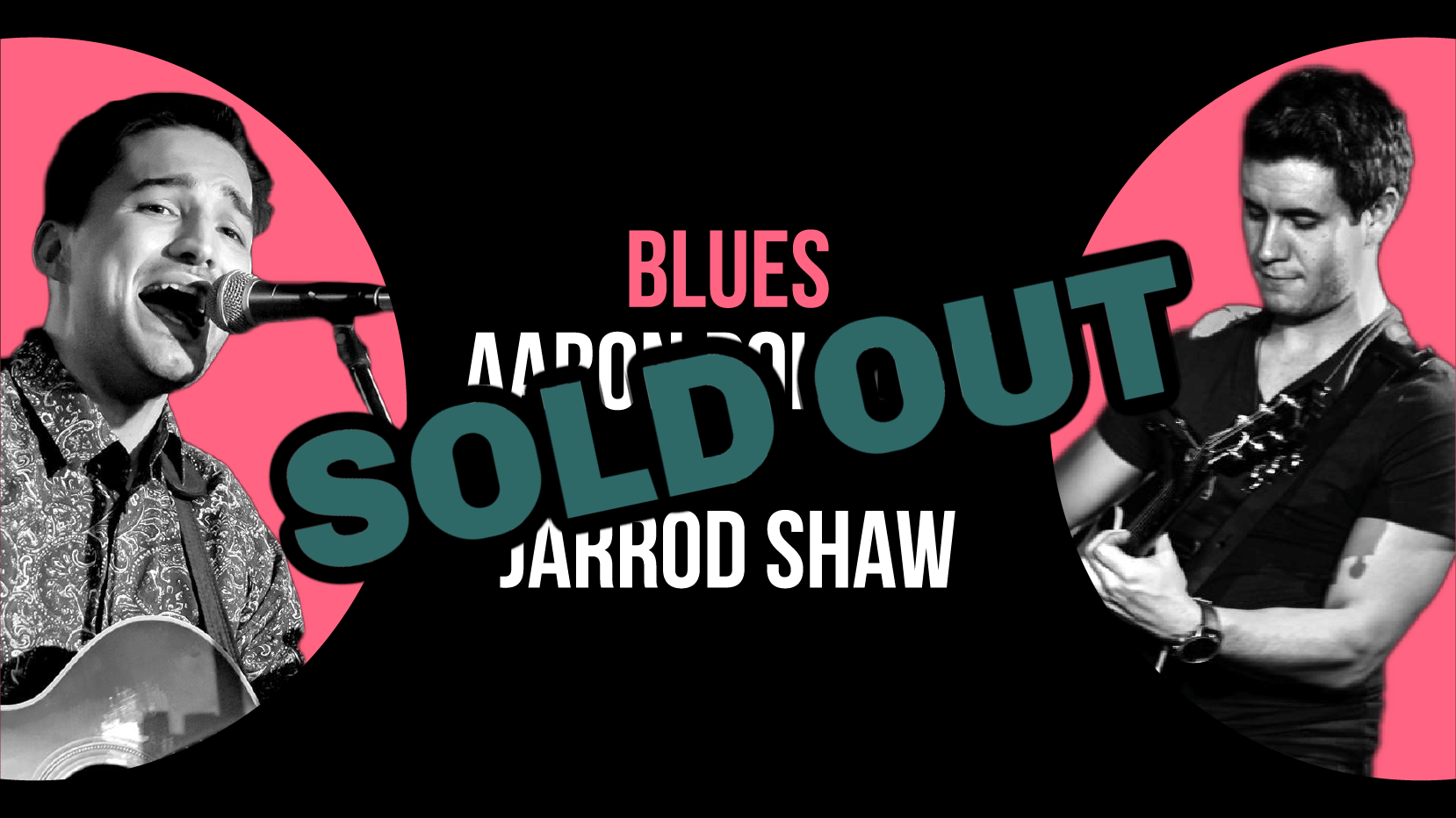 Sold Out Sat 7 Aug WP